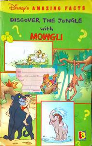 Discover the jungle with Mowgli