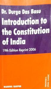 Dr. Durga Das Basu Introduction to the Constitution of India