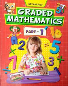 Dreamland graded mathematics part 1 book 1 by Sushma Nayar