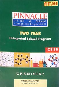 FIITJEE PINNACLE IIT-JEE AND SCHOOL (INTEGRATED PREPARATION) TWO YEAR INTEGRATED SCHOOL PROGRAM CHEMISTRY (2016-18) PACK OF 21 BOOKS