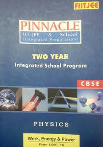 FIITJEE PINNACLE PHYSICS IIT-JEE AND SCHOOL TWO YEAR INTEGRATED SCHOOL PROGRAM CBSE PACK OF 10 BOOKS