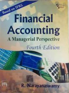 FINANCIAL ACCOUNTING A MANAGERIAL PERSPECTIVE FOURTH EDITION