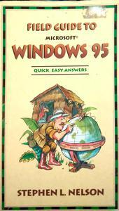 Field Guide to Microsoft Windows 95