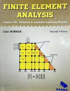Finite Element Analysis semester 8 mechanical and automobile engineering branches 2nd Edition