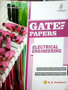 Gate papers Electrical Engineering previous years solved papers practice papers latest pattern