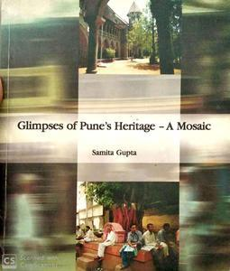 Glimpses Of Pune's Heritage A Mosaic