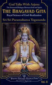 The Bhagavad Gita: Talks With Arjuna vol 1