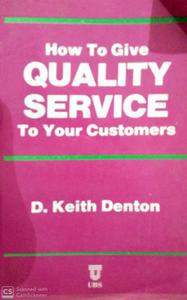 How to Give Quality Service to Your Customers
