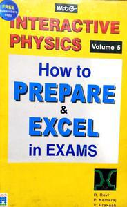 INTERACTIVE PHYSICS HOW to PREPARE & EXCEL in EXAMS