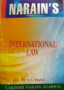 International law for MA classes and other competitive exam according to UGC syllabus as prescribed by DR SC singhal