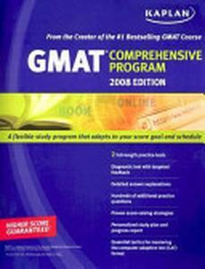 Kaplan GMAT 2008 Comprehensive Program