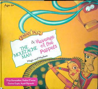 Karadi tales The Moustache man and revenge of the puppets magic and mayhem