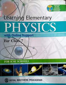 Learning elementary physics with online support for class 7 by BK sally