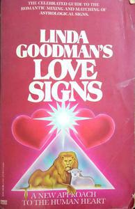 Linda Goodman's love signs a new approach to the human heart