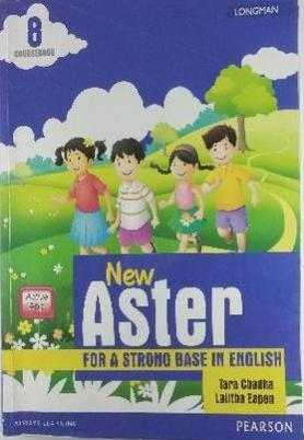 Longman New Aster for A strong base in English for class 8 coursebook