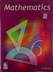MATHEMATICS FOR CLASS 6 by R S AGGARWAL ( ENGLISH)