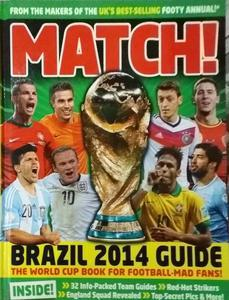 Match Brazil 2014 guide the world cup book for football mad fans