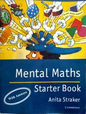 Mental Maths : Starter Book : With Answers by STRAKER