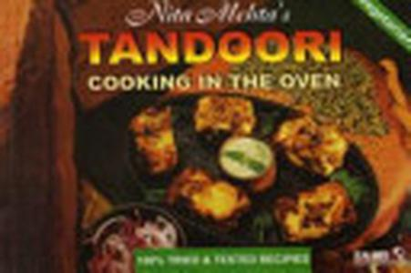 Nita Mehta's Tandoori Cooking in the Oven