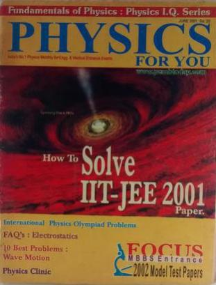 PHYSICS FOR YOU HOW TO SOLVED IIT JEE 2001 PAPER JUNE 2001