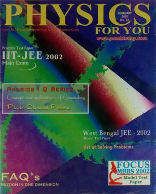 PHYSICS FOR YOU PRACTICE TEST PAPER IIT JEE 2002 CBSE ALL INDIA ENGG ENTRANCE EXAM (AIEEE 2002) FEBRUARY 2002