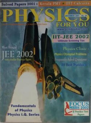 PHYSICS FOR YOU SOLVED PAPERS 2001 WEST BENGAL JEE 2002 VERY SIMILAR PRACTICE PAPER DECEMBER 2001
