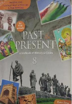 Past and Present a Textbook of History and Civics for class 8