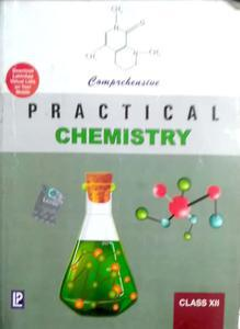 Practical Chemistry For Class 12 by Dr NK Verma