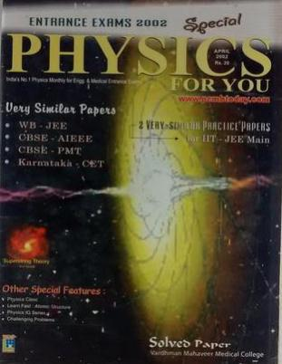 SPECIAL PHYSICS FOR YOU ENTRANCE EXAMS 2002 APRIL 2002