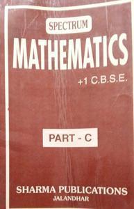 SPECTRUM MATHEMATICS C. B. S. E