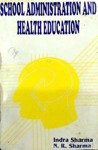 School Administration and Health Education
