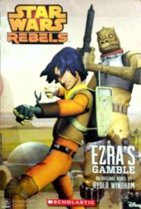 Star Wars Rebels a Ezra's Gamble