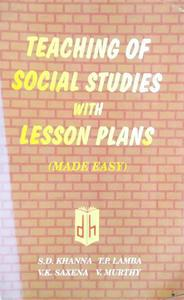 TEACHING OF SOCIAL STUDIES WITH LESSON PLANS