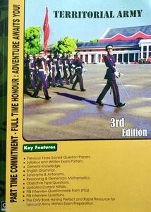 Territorial Army part time commitment, full time honour: adventure awaits you third edition