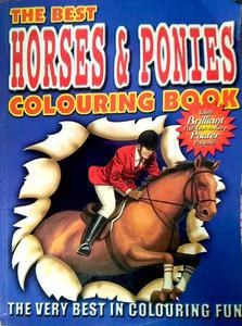The Best Horses And Ponies Colouring Book by na