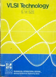 VLSI Technology by S. M. Sze