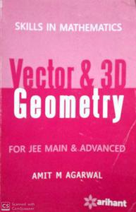 Vector and 3D Geometry for JEE main and advanced skills in Mathematics