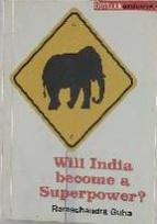WILL INDIA BECOME A SUPERPOWER?