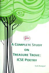a complete study on Treasure trove ICSE poetry by Rampal