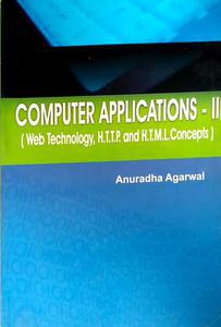 computer application 2 web technology of Technology http and HTML concept by Anuradha Agarwal